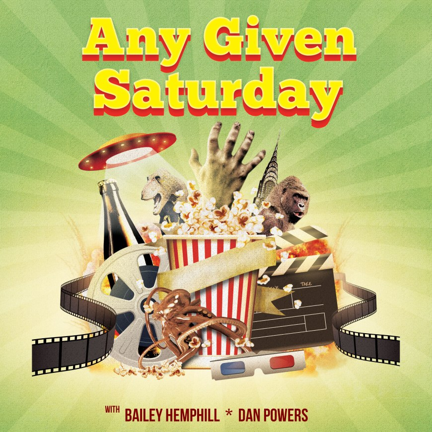 Any Given Saturday Podcast hosted by Dan Powers and Bailey Hemphill